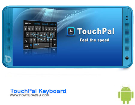 TouchPal Keyboard دانلود برنامه TouchPal Keyboard v5.7.9.3   اندروید