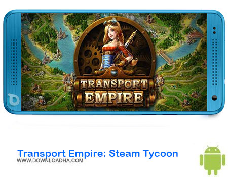 https://img5.downloadha.com/AliRe/1394/03/Pic/Transport-Empire-Steam-Tycoon.jpg