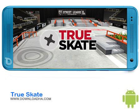 True Skate دانلود بازی True Skate  اندروید