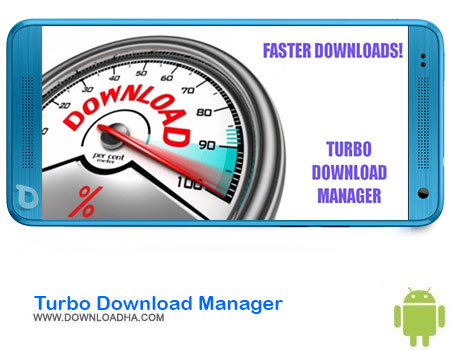 Turbo Download Manager دانلود برنامه Turbo Download Manager v4.15   اندروید