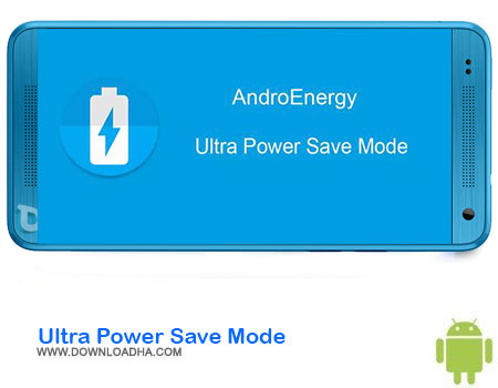 https://img5.downloadha.com/AliRe/1394/03/Pic/Ultra-Power-Save-Mode.jpg