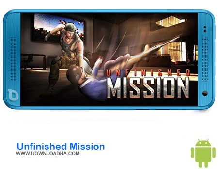 Unfinished Mission دانلود بازی Unfinished Mission   اندروید