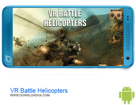https://img5.downloadha.com/AliRe/1394/03/Pic/VR-Battle-Helicopters.jpg
