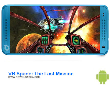 https://img5.downloadha.com/AliRe/1394/03/Pic/VR-Space-The-Last-Mission.jpg