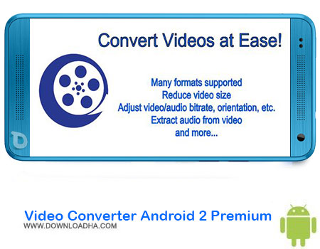 https://img5.downloadha.com/AliRe/1394/03/Pic/Video-Converter-Android-2-Premium.jpg