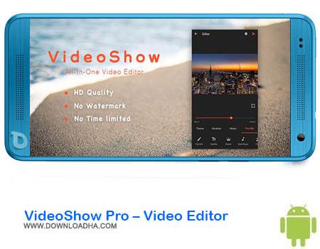 https://img5.downloadha.com/AliRe/1394/03/Pic/VideoShow-Pro-Video-Editor.jpg