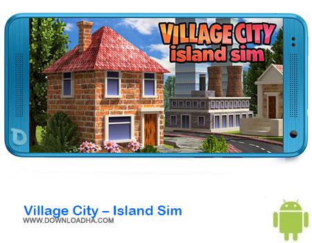 https://img5.downloadha.com/AliRe/1394/03/Pic/Village-City-Island-Sim.jpg
