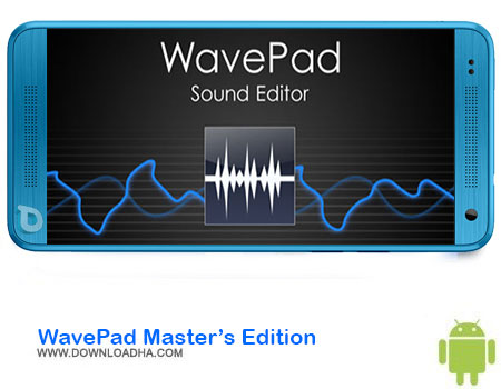 WavePad Masters Edition دانلود برنامه WavePad Master's Edition v6.40   اندروید