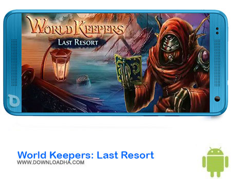 World Keepers Last Resort دانلود بازی World Keepers: Last Resort   اندروید
