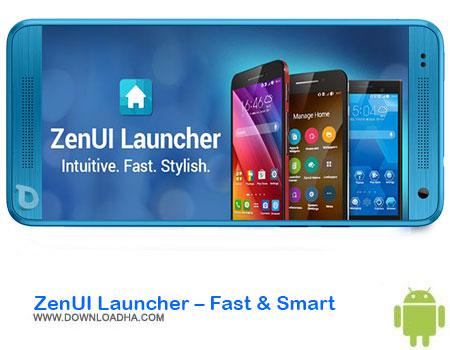 https://img5.downloadha.com/AliRe/1394/03/Pic/ZenUI-Launcher-Fast-&-Smart.jpg
