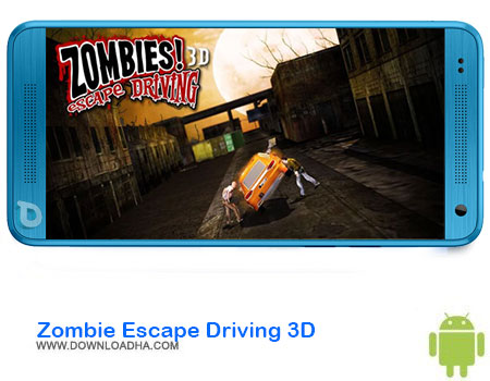 https://img5.downloadha.com/AliRe/1394/03/Pic/Zombie-Escape-Driving-3D.jpg