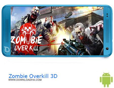 https://img5.downloadha.com/AliRe/1394/03/Pic/Zombie-Overkill-3D.jpg