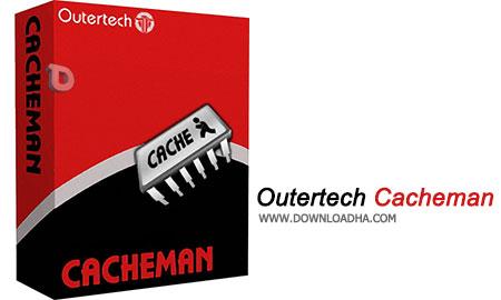 Outertech Cacheman بهینه سازی حافظه کامپیوتر با Outertech Cacheman v10.0.0.0
