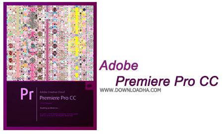 Adobe Premiere Pro CC حرفه ای ترین ویرایشگر ویدیو Adobe Premiere Pro CC 2015 v9.0.2   نسخه Mac