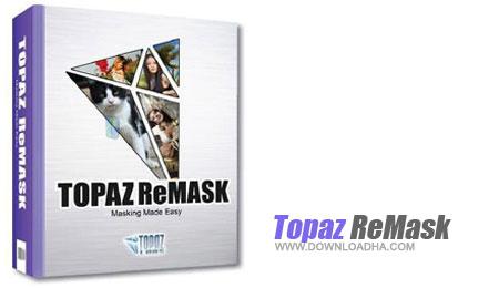 Topaz ReMask برش عکس های دیجیتالی با Topaz ReMask 5.0.0 for Adobe Photoshop   نسخه Mac و Win