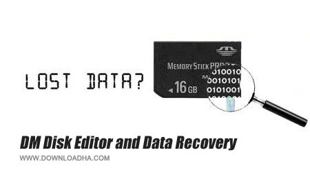DM Disk Editor and Data Recovery  بازیابی اطلاعات از بین رفته هارد با DM Disk Editor and Data Recovery v3.0.4.630 Final   نسخه Portable