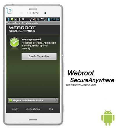 Webroot SecureAnywhere تامین امنیت شما در اینترنت با Webroot SecureAnywhere Mobile 3.7.0.7200