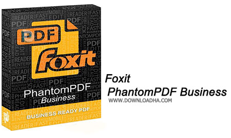 Foxit PhantomPDF Business ویرایش حرفه ای اسناد PDF با Foxit PhantomPDF Business 8.0.2.805