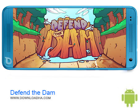 https://img5.downloadha.com/AliRe/1394/Pic/Defend-the-Dam.jpg