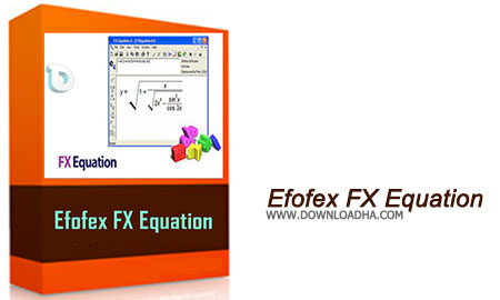 Efofex FX Equation تایپ آسان فرمول ریاضی با Efofex FX Equation 5.009.1