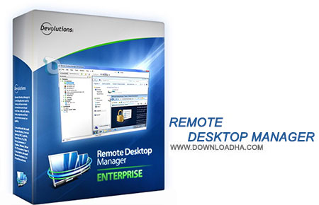 ریموت دسکتاپ Devolutions Remote Desktop Manager Enterprise 12.0.5.0