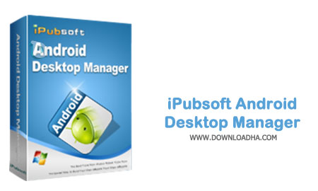 iPubsoft-Android-Desktop-Manager